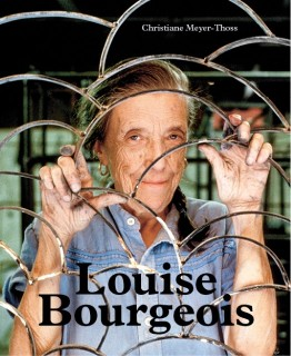 Christiane Meyer-Thoss: Louise Bourgeois - Konstruktionen für den freien Fall / Designing for Free Fall
