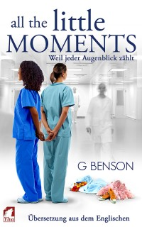 G Benson: All the Little Moments - Weil jeder Augenblick zählt