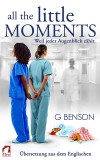 G Benson: All the Little Moments - Weil jeder Augenblick...