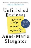 Anne-Marie Slaughter: Unfinished Business