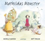 Michelle Knudsen, Matt Phelan: Mathildas Monster