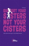 FaulenzA: Support your sisters not your cisters. Über...