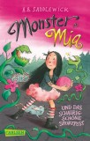 A. B. Saddlewick, Franziska Harvey: Monster Mia und das...