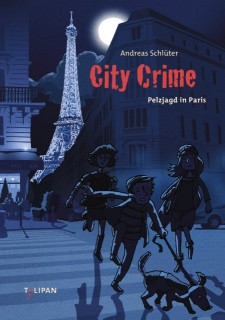 Andreas Schlüter, Daniel Napp: City Crime - Pelzjagd in Paris
