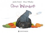 Jackie French, Bruce Whatley: Oma Wombat