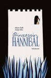 Melanie Laibl, Michael Roher: Prinzessin Hannibal