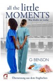 G Benson: All the Little Moments 2 - Was bleibt ist Liebe