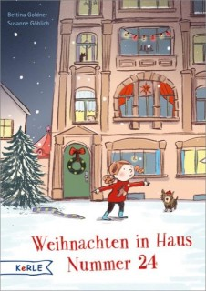 Bettina Goldner, Susanne Göhlich: Weihnachten in Haus Nummer 24