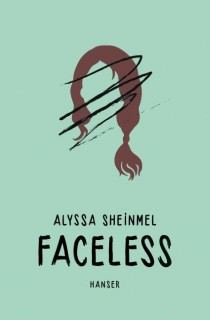 Alyssa Sheinmel: Faceless