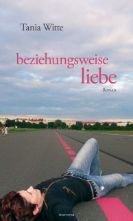 Tania Witte: beziehungsweise liebe