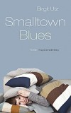Birgit Utz: Smalltown Blues