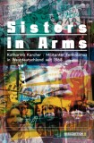 Katharina Karcher: Sisters in Arms. Militanter Feminismus...