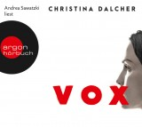 Christina Dalcher: Vox (6 CDs)