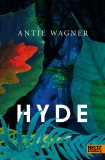 Antje Wagner: Hyde